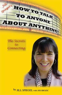 Talk To Anyone About Anything by Jill Spiegel